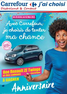Anniversaire Carrefour Destreland & Contact - Avril 2021